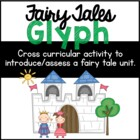 Fairy Tale Glyphs:  A Math Activity to Introduce and Asses