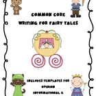 Fairy Tale Writing for the Common Core