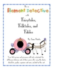 Fairytales, Folktales and Fables Element Detective