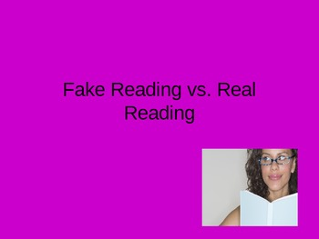 Fake vs. Real Reading