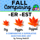 "Fall Comparing -Suffixes ""-er"", ""-est"""