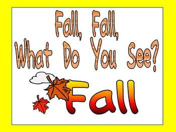 Fall, Fall, What Do You See Kindergarten Shared Reading Po