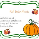 Fall Into Music: A Bundle of Songs and Activities for Music Class