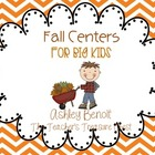 Fall Literacy Centers for Big Kids (8 Centers)
