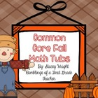 Fall Math Tubs--Common Core Aligned