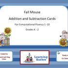 Fall Mouse Addition and Subtraction Fact Fluency