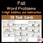 Fall Word Problem Task Cards Using 3-Digit Addition/Subtraction