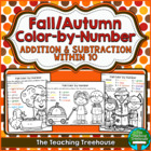 Fall/Autumn Color by Number ~ Addition & Subtraction Within 10