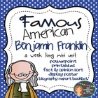 Famous American- Benjamin Franklin Mini Unit {PowerPoint &