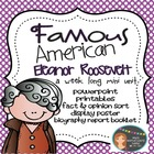 Famous American- Eleanor Roosevelt Mini Unit {PowerPoint &