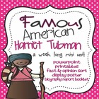 Famous American - Harriet Tubman Mini Unit {PowerPoint & P