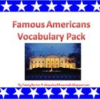 Famous Americans Vocabulary Builders