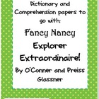 Fancy Nancy Explorer Extraordinaire: Comprehension, Vocabu
