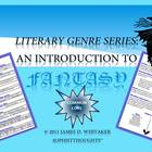 Fantasy Literary Genre Conventions and Elements Common Core