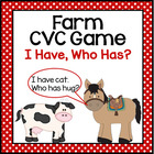 Farm Animal Themed  I have...Who has..? CVC Word Game