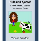 Farm Animals Spanish Vocabulary - Hide and Speak Game