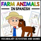 Farm Animals in Spanish - vocabulary sheets, worksheets an