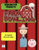 Farm Bowling: Bowling for Products!