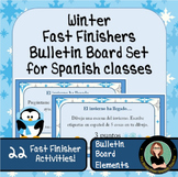 Fast Finishers! Winter Packet for Spanish classrooms