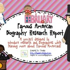 February American Biography Beginning Research Report