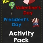 100th Day, Valentine's Day and Presidents Day:February Hol
