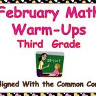 February Math Warm-Ups- Third Grade Common Core Aligned