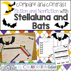 Fiction and Nonfiction Comparison with Stellaluna and Bats