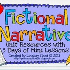 Fictional Narrative Mini Unit {Resources & 5 Mini Lessons}
