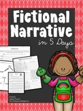 Fictional Narrative in 5 Days:  Lessons to Fictional Narrative