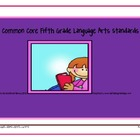 Fifth Grade Common Core Language Arts Standards
