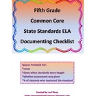 Fifth Grade Common Core State Standards ELA Documenting Checklist