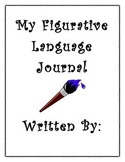 Figurative Language Journal (Similes, Metaphors, Idioms, P