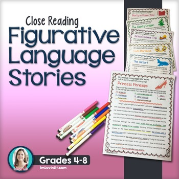 Figurative Language Stories ~ Close Reading for Common Core Grades 4-8