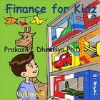 Finance for Kids: Volume 4: Choice