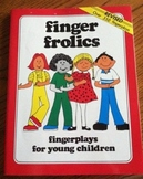 Finger Frolics - Fingerplays For Young Children