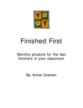 Finished First: Monthly Projects for Fast Finishers