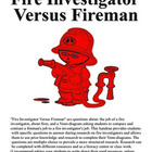 Fire Investigator Versus Fireman Fire Week Research Questi