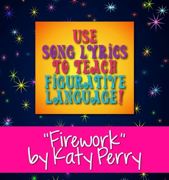 """""Firework"" by Katy Perry: Use Song Lyrics to Teach Figurative Language"" icon"