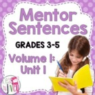 Mentor Sentences Unit: First Ten Weeks