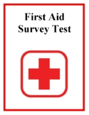 First Aid Survey Test, For Health and PE Classes