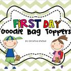 First Day Goodie Bag Toppers {2nd grade}