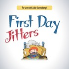 First Day Jitters Lesson Plans & Activities Package (CCSS)