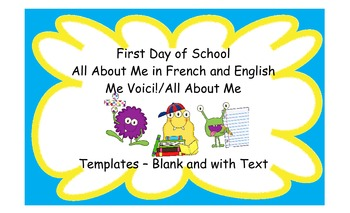 First Day of School - All About Me Templates in French and English