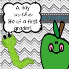 First Day of School Fun { A Day in the Life of a First Grader }