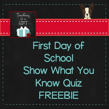 First Day of School Show What You Know Quiz