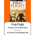 First Flight: The Story of the Wright Brothers   A CCSS Re