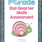 First Grade 2nd Quarter Math Assessment