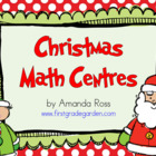 First Grade Christmas Math Centers
