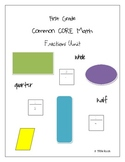 First Grade Common CORE Math Fractions Unit