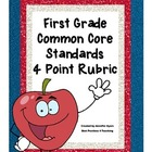First Grade Common Core 4 Point Rubrics